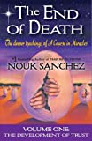 The End of Death: The Deeper Teachings of A Course in Miracles