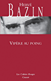 Vipère au poing (Les Cahiers Rouges) (French Edition)