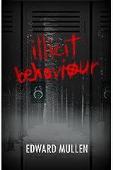 illicit behaviour Kindle Edition