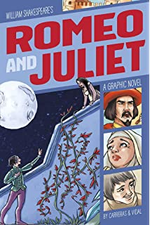 Romeo and Juliet: A Graphic Novel (Classic Fiction)