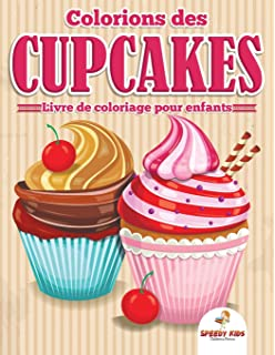 Coloriage Anti Stress Cupcake.100 Cupcakes A Colorier Amazon Fr Anne Margot Ramstein Livres