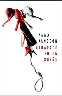 Atrapado en un sueño (Spanish Edition)