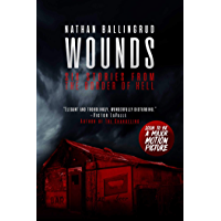 Wounds: Six Stories from the Border of Hell book cover
