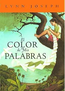 El Color de mis Palabras (Spanish Edition)