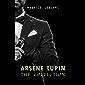 Arsène Lupin: The Collection (Arsène Lupin Gentleman Burglar, Arsène Lupin vs Herlock Sholmes, The Hollow Needle, 813…