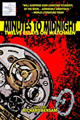 Minutes to Midnight: Twelve Essays on Watchmen Kindle Edition
