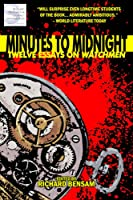 Minutes To Midnight: Twelve Essays On Watchmen