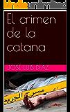El crimen de la catana