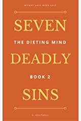 The Dieting Mind: Book 2: Seven Deadly sins, New Orleans, and leaving sorry tips Kindle Edition