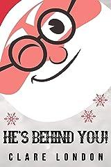 He's Behind You! (English Edition) Edición Kindle