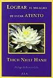 El milagro de Mindfulness Biblioteca Thich Nhat Hanh