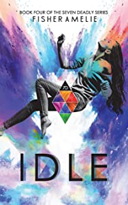 Idle: Book Four of The Seven Deadly Series (Volume 4)