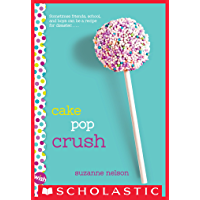 Cake Pop Crush: A Wish Novel