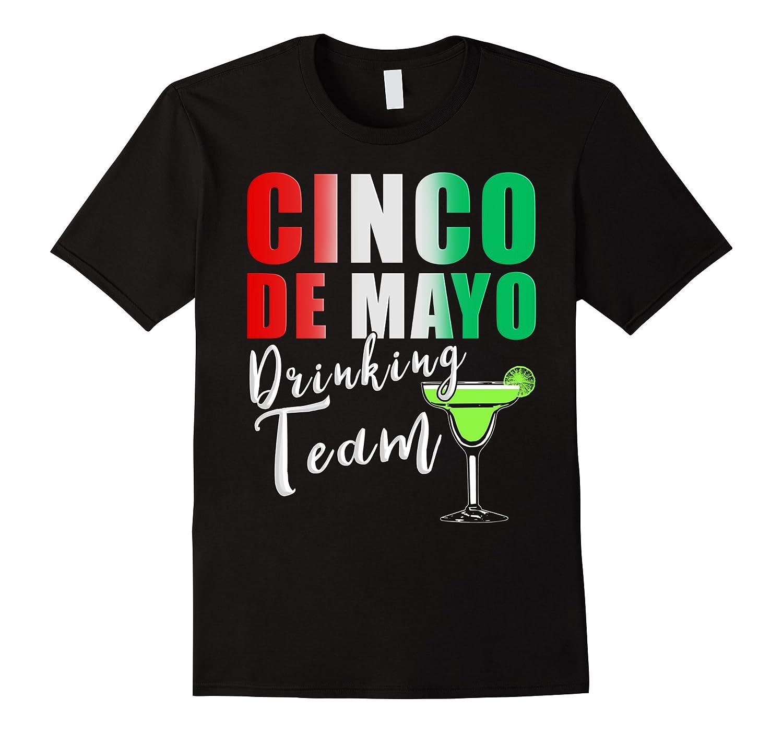 Cinco De Mayo Drinking Team T-Shirt-TH