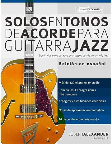 Solos en tonos de acorde para guitarra jazz: Edición en español (Guitarra de jazz