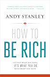How to Be Rich: It's Not What You Have. It's What You Do With What You Have.