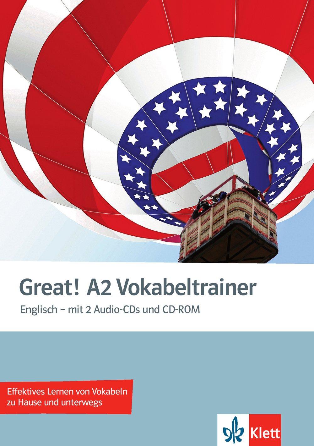 Great! A2: Englisch für Erwachsene. Vokabeltrainer mit 2 Audio-CDs und CD-ROM (Great! / Englisch für Erwachsene)