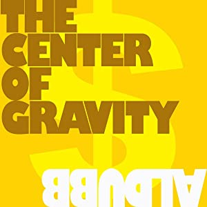 The Center of Gravity