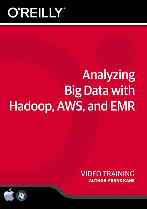 Analyzing Big Data with Hadoop, AWS, and EMR [Online Code]