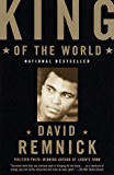 King of the World: Muhammed Ali and the Rise of an American Hero