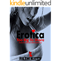 Erotica: Too Big To Share: Erotica For Women With Explicit Sex