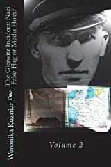The Gleiwitz Incident: Nazi False Flag or Media Hoax?: Volume 2 (Powerwolf) (Volume 6) Paperback