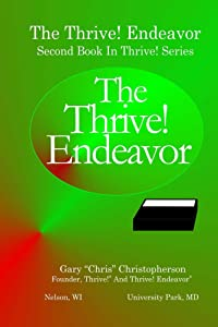 The Thrive! Endeavor: Second Book In Thrive! Series