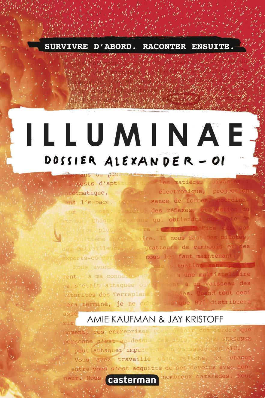 Amazon.fr - Illuminae, Tome 1 : Dossier Alexander - Amie Kaufman, Jay  Kristoff, Corinne Daniellot - Livres