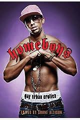 Homeboys: Gay Urban Erotica Kindle Edition