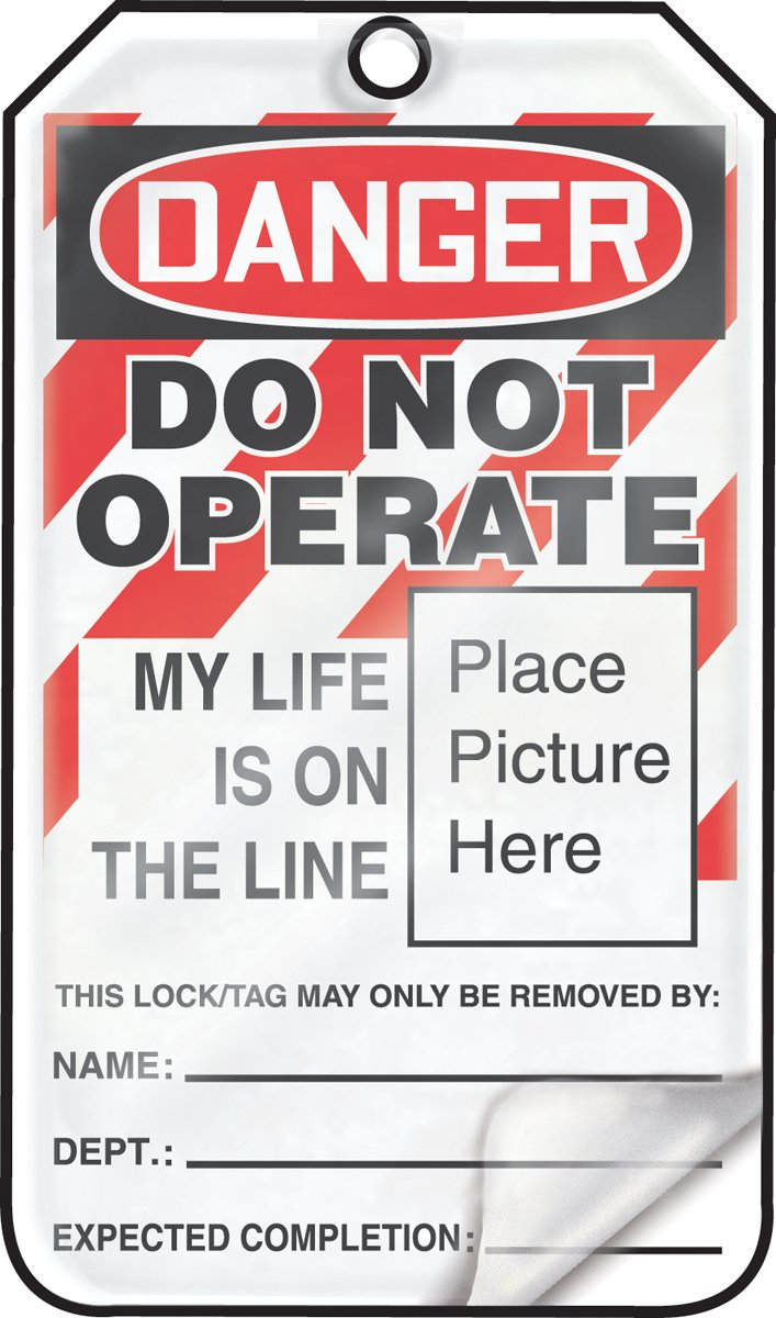 5.75 Length x 3.25 Width x 0.024 Thickness Pack of 5 Red//Black on White LegendDanger DO NOT Operate My Life is ON The LINE Accuform MLT600LTM HS-Laminate Lockout Tag