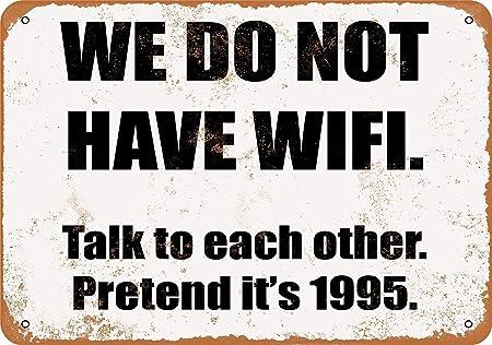 Kia Haop No WiFi. Talk To Each Other. Pretend Its 1995 ...