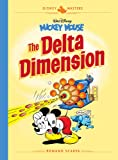 Disney Masters 1: Mickey Mouse: The Delta Dimension