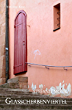 Glasscherbenviertel: Hackenholts fünfter Fall