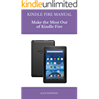 Kindle Fire Manual: Troubleshooting Guide: Make The Most Out Of Kindle Fire (Tips And Tricks)