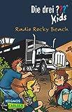 Die drei ??? Kids 2: Radio Rocky Beach