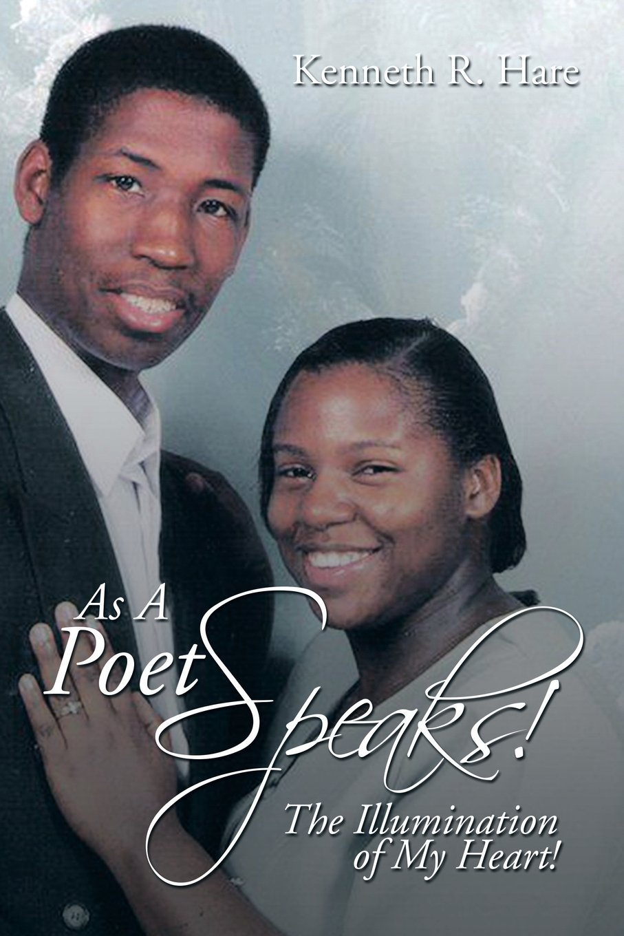 Download As A Poet Speaks!: The Illumination of My Heart! ebook