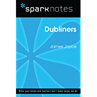 Dubliners (SparkNotes Literature Guide) (SparkNotes Literature Guide Series) (English Edition)