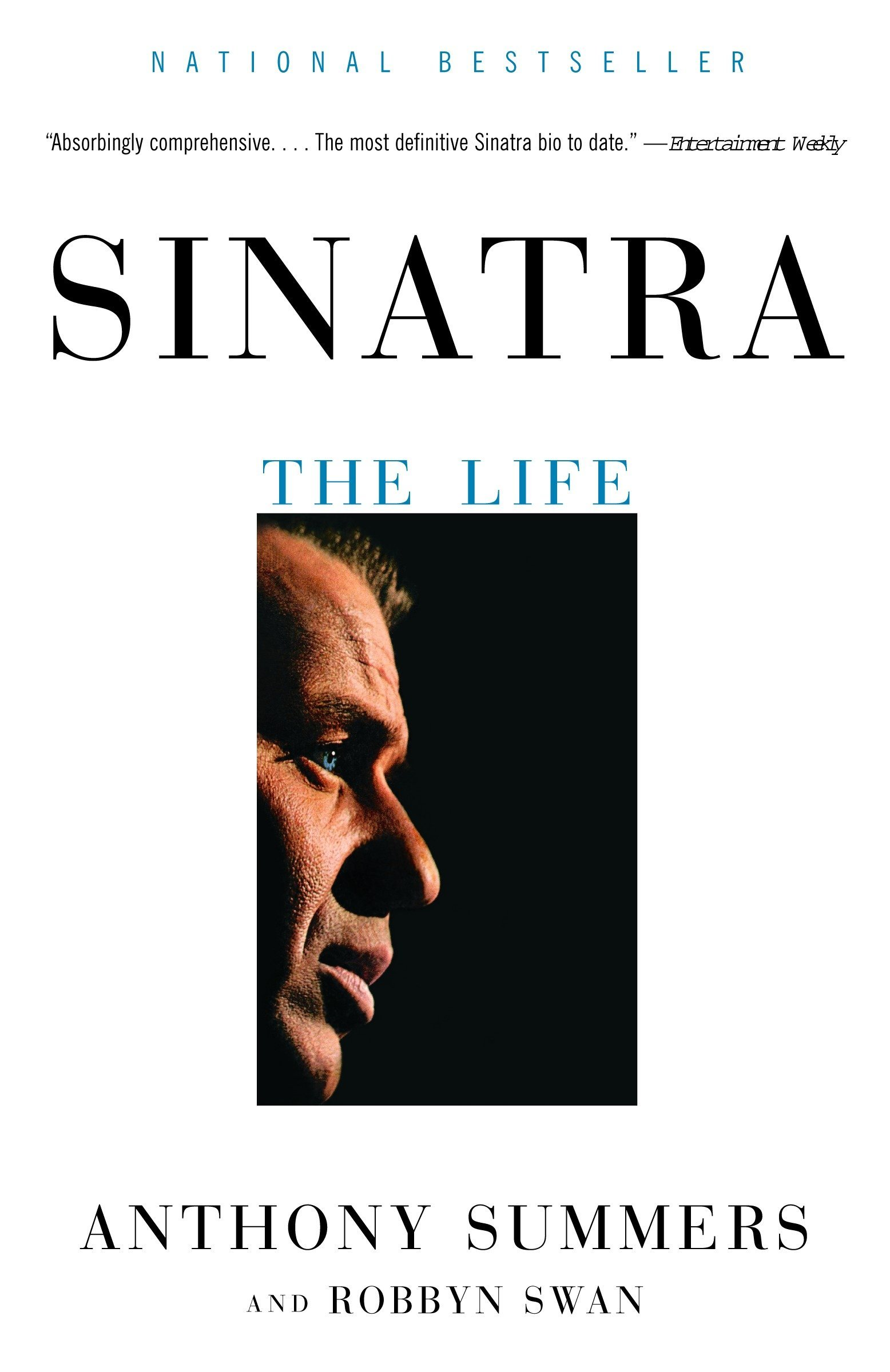 Sinatra: The Life: Anthony Summers, Robbyn Swan