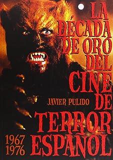 La década de oro del cine de terror español (1967-76) (Cine