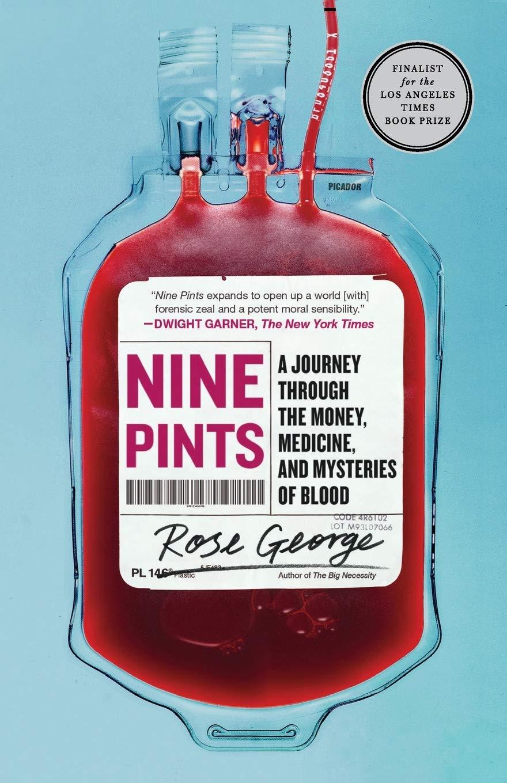 Nine Pints: Rose George: 9781250230683: Amazon.com: Books