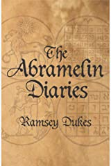 The Abramelin Diaries: The Nice Man Cometh Kindle Edition