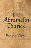 The Abramelin Diaries: The Nice Man Cometh