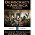 Democracy in America (Fully Illustrated with Author Biography)