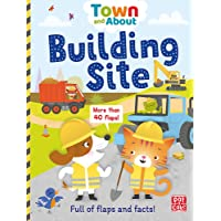 Town and About: Building Site: A lift-the-flap book