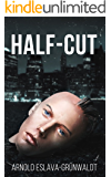 Half-Cut (The Cut Series Book 1)