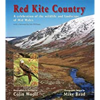 Red Kite Country: A Celebration of the Wildlife and Landscape of Mid Wales (WILDGuides)