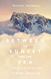 Between the Sunset and the Sea: A View of 16 British Mountains