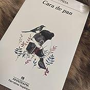 Cara de pan (Narrativas hispánicas nº 612) eBook: Mesa, Sara ...