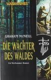 Warhammer. Die Wächter des Waldes.