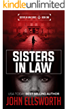 Sisters In Law: Frat Party: A Legal Thriller